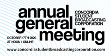 Concordia Student Broadcasting Corporation Annual General Meeting